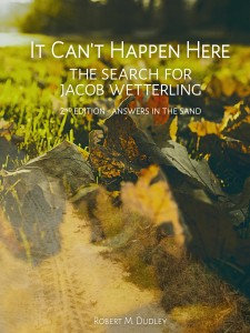 It Can't Happen Here: The Search for Jacob Wetterling -- Answers in the Sand